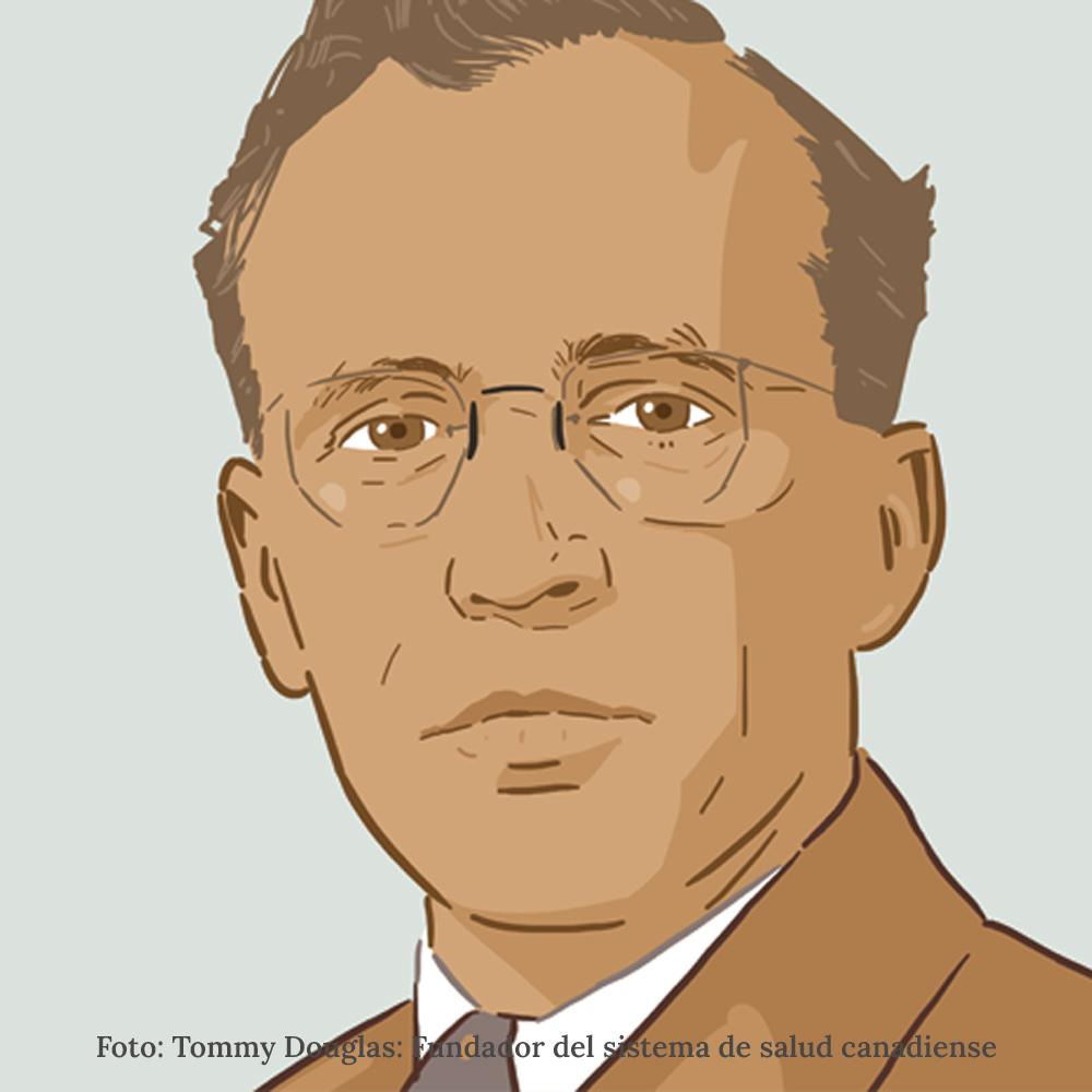 Tommy Douglas: Fundador del sistema de salud canadiense